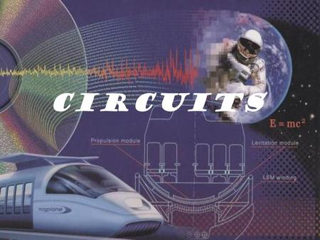 Circuits. Reviewing terms Circuits need 3 basic parts: An Energy Source Load (Power demand) Wires.