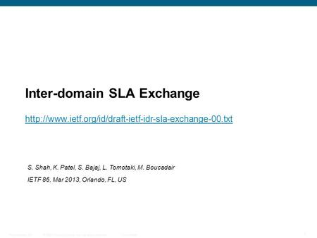 © 2009 Cisco Systems, Inc. All rights reserved. Cisco Public Presentation_ID 1 Inter-domain SLA Exchange
