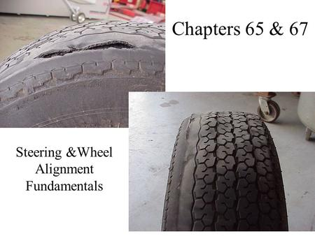 Steering &Wheel Alignment Fundamentals