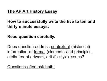 write ap art history essays Ap art history essay examples can you do my essay within this time ap art history essay examples click here at first, for you, it might be slower than.