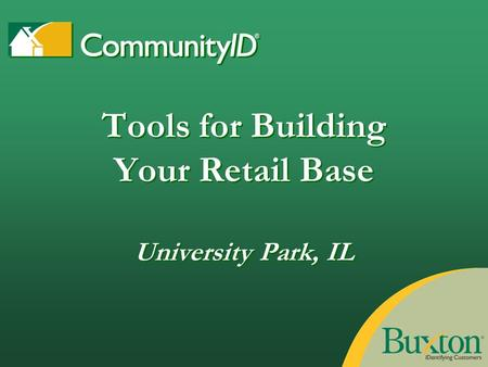 Tools for Building Your Retail Base University Park, IL.