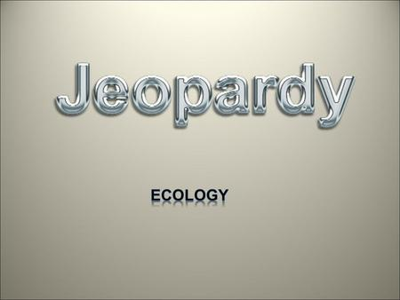 Misc Ecology Excuse me.. Habitats Food web and chains 10 20 30 40 50 40 30 20 10 50 40 30 20 10 50 40 30 20 10 50 40 30 20 10.