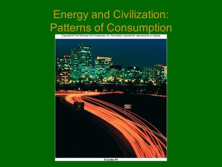 Energy and Civilization: Patterns of Consumption.