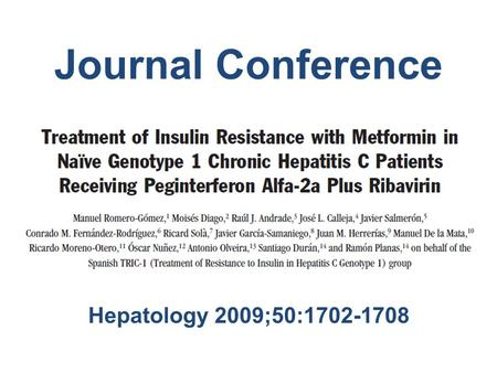 Journal Conference Hepatology 2009;50:1702-1708. Background.