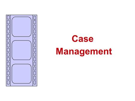 Case Management. CASE MANAGEMENT implies all the protection measures undertaken, which includes the involvement of local and national structures and specialists.