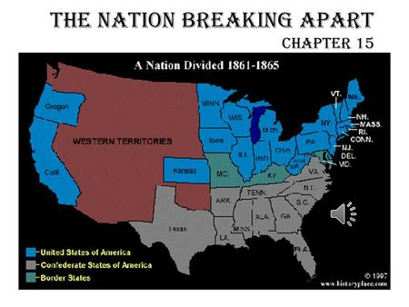 The Nation Breaking Apart Chapter 15 Missouri Compromise Congress argued over admitting Missouri as a slave state or free state Maine also wants statehood.