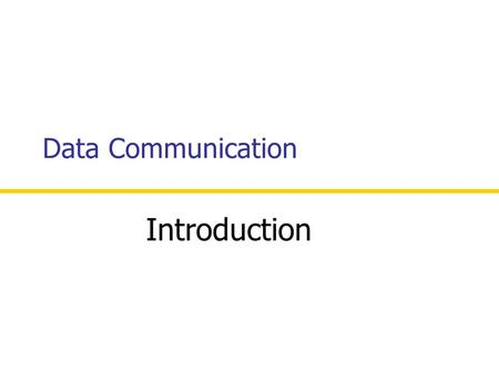 Data Communication Introduction. CSE 320 Data Communication 2 Data Communication is the exchange of information from one entity to the other using a Transmission.