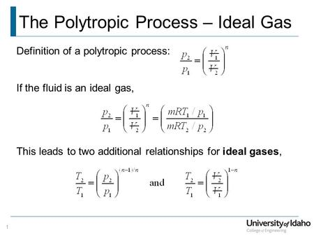 The Polytropic Process – Ideal Gas