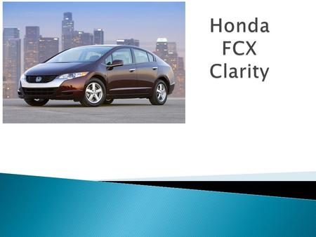  Honda has concentrated on the following points  Public safety  Operational in extreme conditions  Improved Miles-per-gallon  Simple refuelling process.