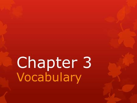 Chapter 3 Vocabulary. the study of the consumption, production, distribution, and exchange of goods and services economics.