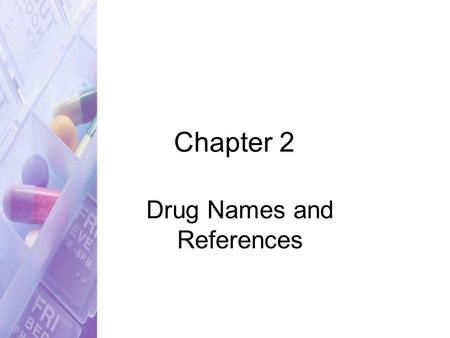 Chapter 2 Drug Names and References. Back in the Game Sports Medicine is a clinic dedicated to the treatment of physical injuries to the body. Caring.