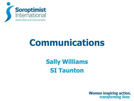 Communications Sally Williams SI Taunton. Proposed Outline Websites – SIGBI – Members Pages Email Accounts Social Media – Facebook – Twitter Measure –