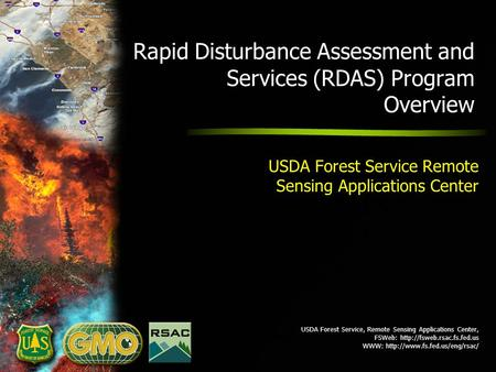 USDA Forest Service, Remote Sensing Applications Center, FSWeb:  WWW:  Rapid Disturbance Assessment.