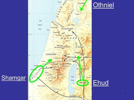 1 Othniel Shamgar Ehud. 2 3 4 10 At that time Joshua turned back and captured Hazor and put its king to the sword. (Hazor had been the head of all these.