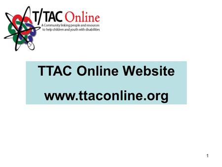 1 TTAC Online Website www.ttaconline.org. 2 To enter, click on the region where you live or select your school division from the drop down menu.