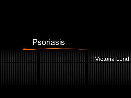 Psoriasis Victoria Lund. Overview Causes skin cells to mature in less than a week (normally it takes 28-30 days) The immune system send signals to increase.