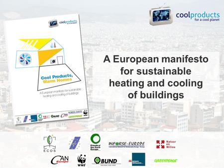 A European manifesto for sustainable heating and cooling of buildings.