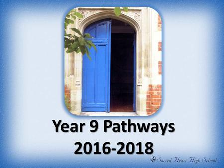 Year 9 Pathways 2016-2018. Context Personalising learning 14-19 curriculum Continuity and progression GCSE reforms: all courses now linear (exams at the.