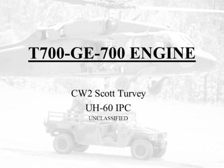 CW2 Scott Turvey UH-60 IPC UNCLASSIFIED