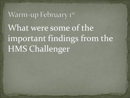 What were some of the important findings from the HMS Challenger.