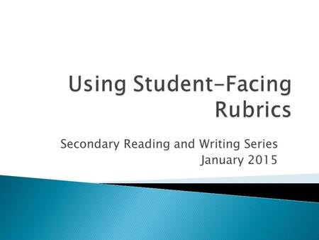 Secondary Reading and Writing Series January 2015.