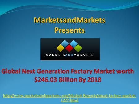 MarketsandMarkets Presents  1227.html.
