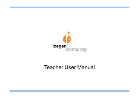 Teacher User Manual. CONTENTS Login and profile management Login Screen03 Edit Profile04 - 05 Course and lesson management Course Companion06 - 07 Lesson.