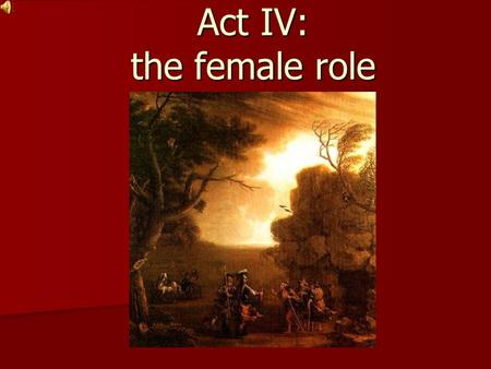 Act IV: the female role. Lady Macduff is a fictional character from Shakespeare's Macbeth. She is the wife of Macduff and the mother of Macduff's Son.