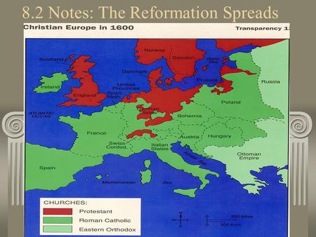 8.2 Notes: The Reformation Spreads. I. Calvin and Calvinism 1. John Calvin's ideas became the basis for many new Protestant churches. 2. He believed in.