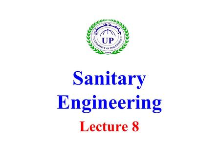 Sanitary Engineering Lecture 8. Water Reuse Water reuse describes the process whereby wastewater (it's include storm water which is a term used to describe.