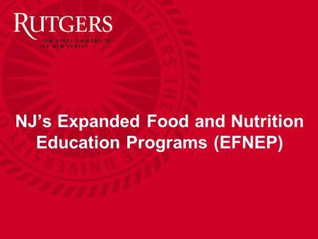 NJ's Expanded Food and Nutrition Education Programs (EFNEP)