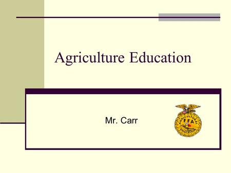 Agriculture Education Mr. Carr. Ag Business Mgt Record Keeping Net Worth Statement Income Statements Cash Flow Budgeting Parly Leadership Development.