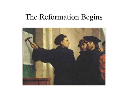 The Reformation Begins. The Weakening of the Catholic Church By the 1300s, many Catholics felt that the church had become far too worldly and corrupt.