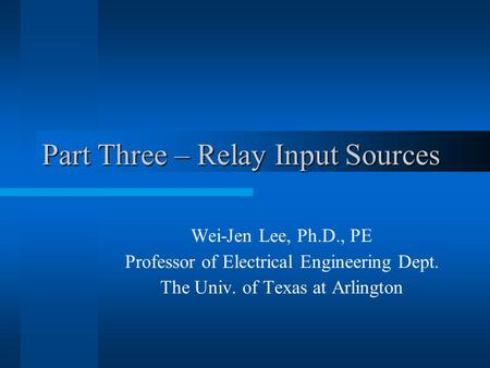 Part Three – Relay Input Sources