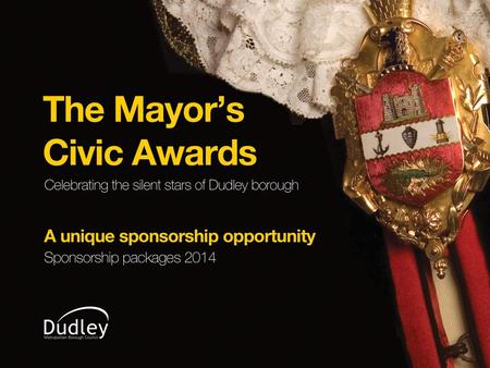 The Mayor's Civic Awards The Mayor's Civic Awards celebrate the achievements of those people who work tirelessly in the borough to make it a great place.