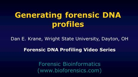 Generating forensic DNA profiles