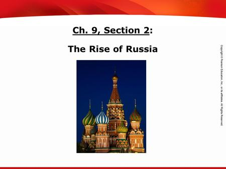TEKS 8C: Calculate percent composition and empirical and molecular formulas. Ch. 9, Section 2: The Rise of Russia.