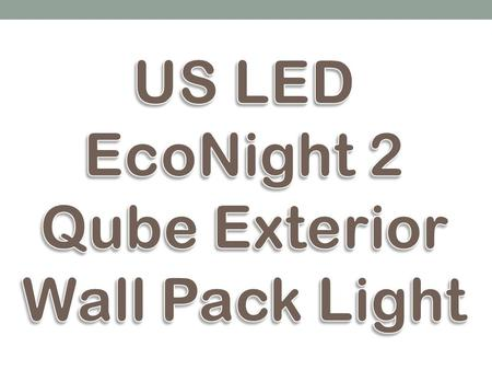 The EcoNight2 mounted LED wall pack lighting fixture is a very bright, very low watt solution for parking lots, parking structures, automotive dealerships,