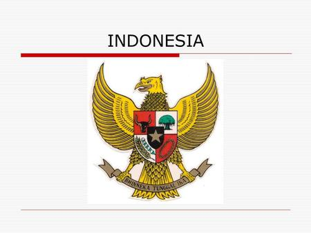INDONESIA. FACTS & FIGURES  ISLANDS : 13 677 a. Inhabited: 6 044 b. Uninhabited: 7 633  LENGTH: 5 200 km (Australia 2 870 km)