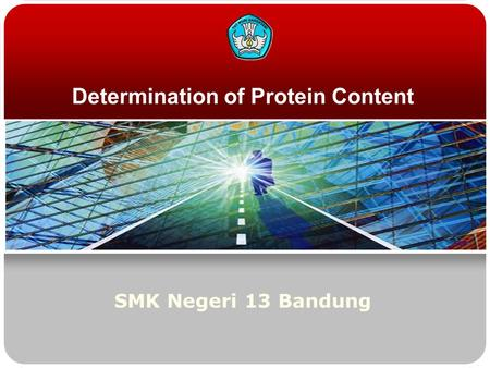 Determination of Protein Content SMK Negeri 13 Bandung.