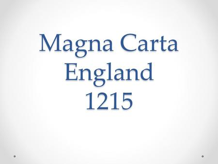 Magna Carta England 1215. To Summarize The Magna Carta was the first constitutional text and one of the most important documents on.
