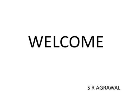 WELCOME S R AGRAWAL. SERVICE TAX VOLUNTARY COMPLIANCE ENCOURAGEMENT SCHEME 2013.