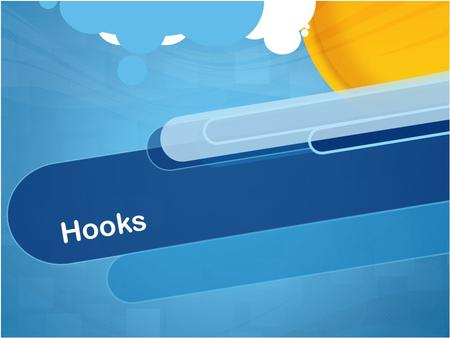 Hooks. The Hook The opening line or lines of an essay, article, or story. These lines should hook the reader's attention and make him or her want to continue.