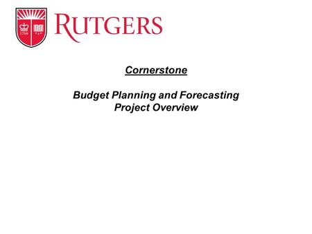 Cornerstone Budget Planning and Forecasting Project Overview.