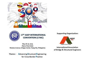 Supporting Organization: International Association of Bridge & Structural Engineers.