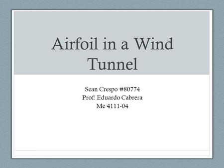 Airfoil in a Wind Tunnel
