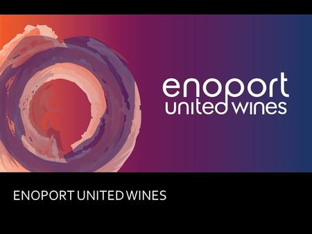"ENOPORT UNITED WINES. www.enoport.com Brand Book "" ROMEIRA "" Happiness in each bottle."