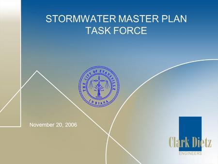 STORMWATER MASTER PLAN TASK FORCE November 20, 2006.
