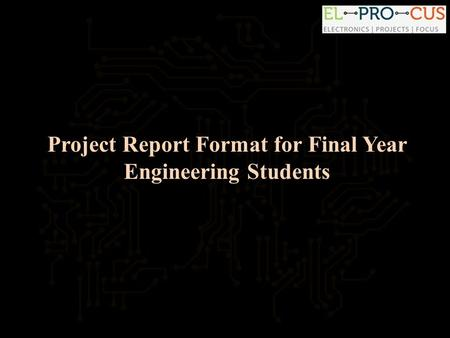 Project Report Format for Final Year Engineering Students.