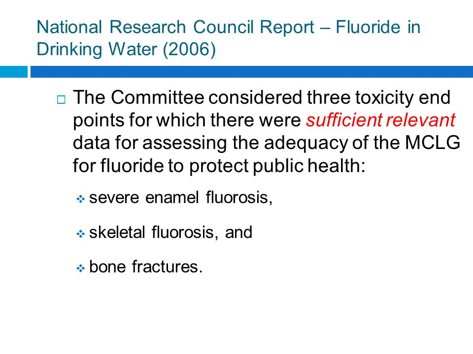 Prevalence of Severe Enamel Fluorosis below 2 mg/L F, NRC Report 2006 Strong evidence exists that the prevalence of severe enamel fluorosis is nearly zero at water fluoride concentrations below 2 mg/L.